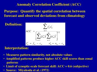 Anomaly Correlation Coefficient (ACC)
