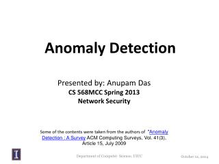 Presented by:  Anupam  Das CS 568MCC Spring 2013 Network Security