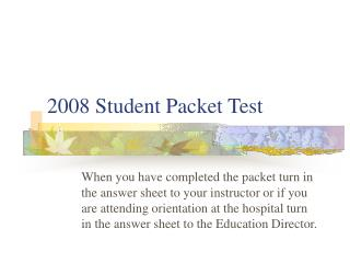 2008 Student Packet Test