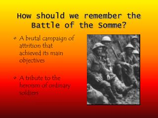 How should we remember the Battle of the Somme?
