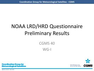 NOAA LRD/HRD Questionnaire Preliminary Results