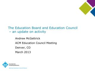 The Education Board and Education Council  – an update on activity