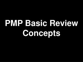 PMP Basic Review Concepts