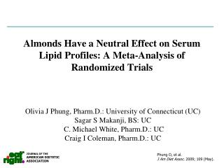 Almonds Have a Neutral Effect on Serum Lipid Profiles: A Meta-Analysis of Randomized Trials