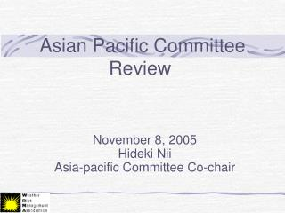 Asian Pacific Committee Review