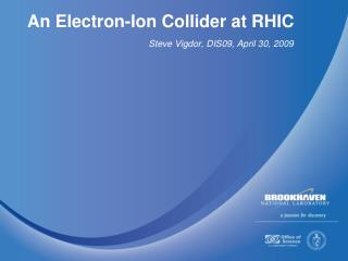 An Electron-Ion Collider at RHIC
