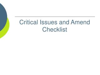Critical Issues and Amend Checklist