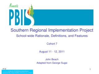 Southern Regional Implementation Project School-wide Rationale, Definitions, and Features Cohort 7