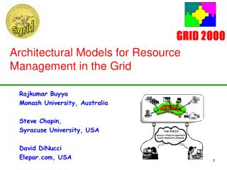 Architectural Models for Resource Management in the Grid