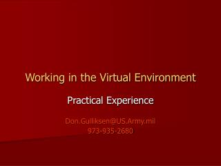 Working in the Virtual Environment