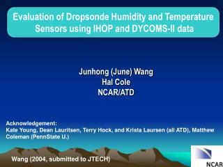 Evaluation of Dropsonde Humidity and Temperature  Sensors using IHOP and DYCOMS-II data
