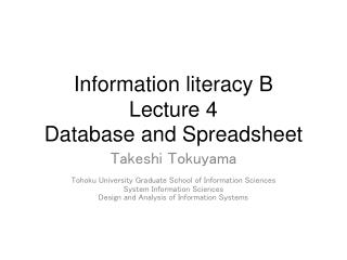Information literacy B Lecture 4 Database and Spreadsheet