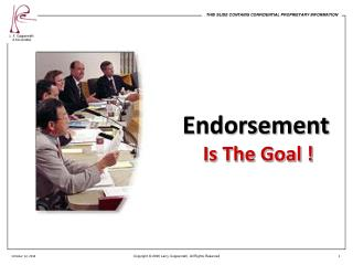 Endorsement  Is  The Goal  !