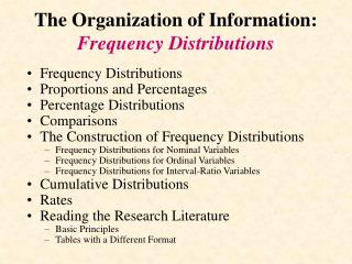 The Organization of Information:  Frequency Distributions