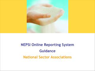 NEPSI Online Reporting System  Guidance National Sector Associations