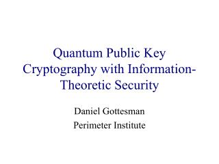 Quantum Public Key Cryptography with Information-Theoretic Security