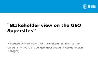 """Stakeholder  view on the GEO  Supersites"""