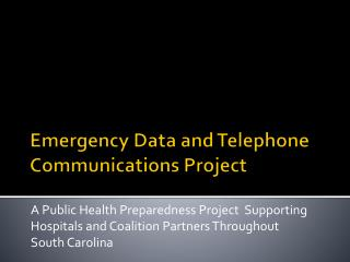 Emergency Data and Telephone Communications Project