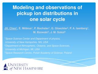 Modeling and observations of pickup ion distributions  in  one solar cycle