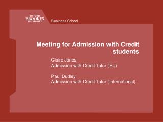 Meeting for Admission with Credit students