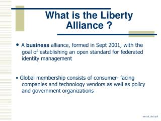 What is the Liberty Alliance ?