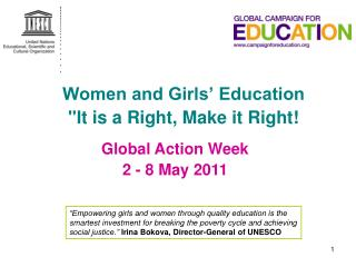 "Women and Girls' Education ""It is a Right, Make it Right!"