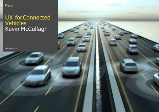 UX for Connected Vehicles Kevin McCullagh