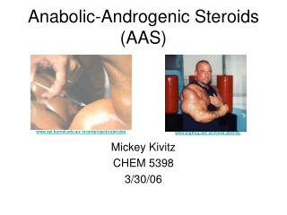 Anabolic-Androgenic Steroids (AAS)