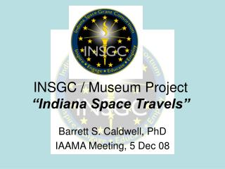 "INSGC / Museum Project ""Indiana Space Travels"""