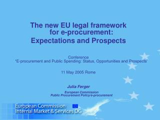 The new EU legal framework  for e-procurement:  Expectations and Prospects