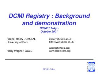 DCMI Registry : Background and demonstration DC2001 Tokyo  October 2001