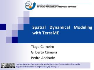 Spatial Dynamical Modeling with TerraME