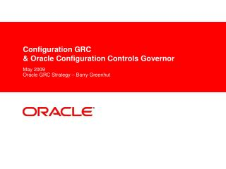 Configuration GRC  & Oracle Configuration Controls Governor