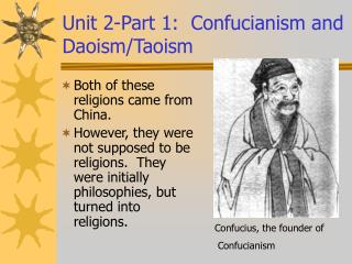 Unit 2-Part 1:  Confucianism and Daoism/Taoism