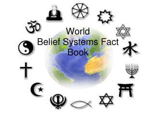 World Belief Systems Fact Book