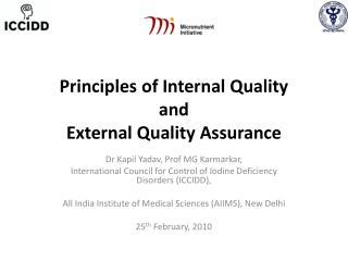 Principles of Internal Quality  and  External Quality Assurance