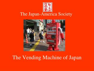 The Vending Machine of Japan
