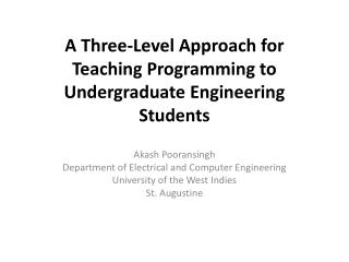 A Three-Level Approach for Teaching Programming to Undergraduate Engineering Students