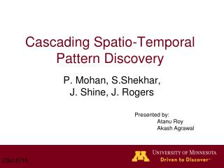 Cascading Spatio-Temporal Pattern Discovery