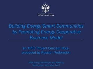 Building Energy Smart Communities  by Promoting Energy Cooperative Business Model