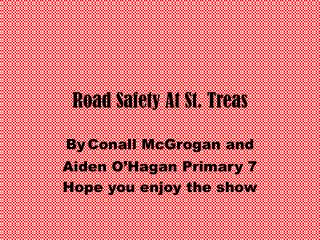 Road Safety At St. Treas