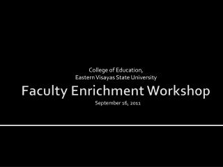 Faculty Enrichment Workshop