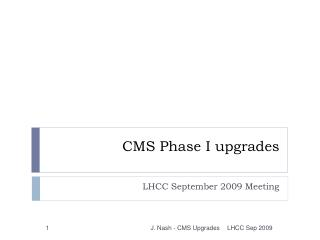 CMS Phase I upgrades