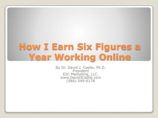 How I Earn Six Figures a Year Working Online