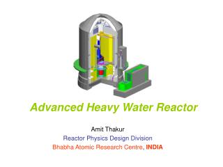 Advanced Heavy Water Reactor