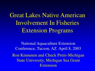 Great Lakes Native American Involvement In Fisheries Extension Programs