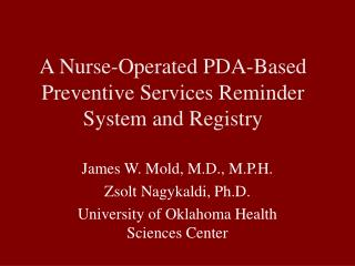A Nurse-Operated PDA-Based Preventive Services Reminder System and Registry