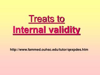 Treats to  Internal validity