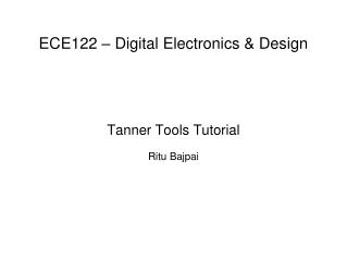 ECE122   Digital Electronics  Design