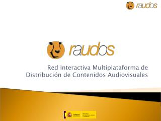Red Interactiva Multiplataforma de Distribución de Contenidos Audiovisuales